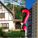 Квартира в місті або будинок в передмісті - плюси і мінуси